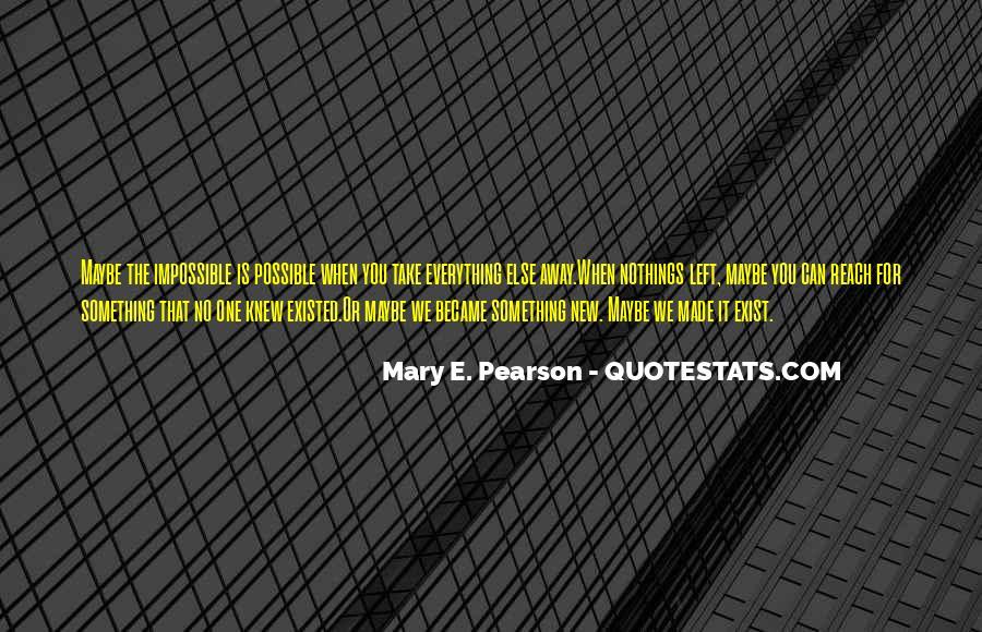 Take It Away Quotes #23767