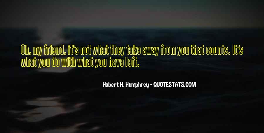 Take It Away Quotes #65681