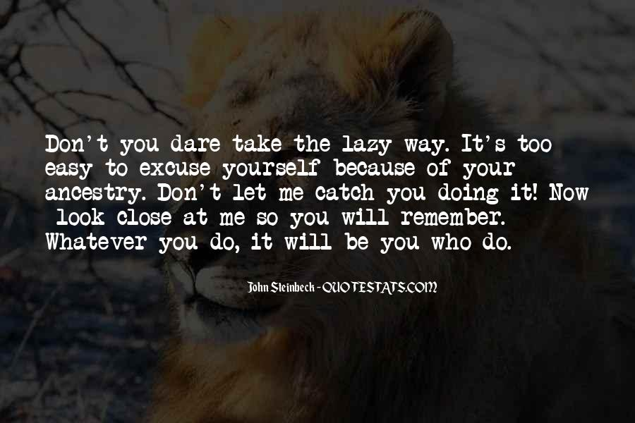 Take It Easy On Me Quotes #54713