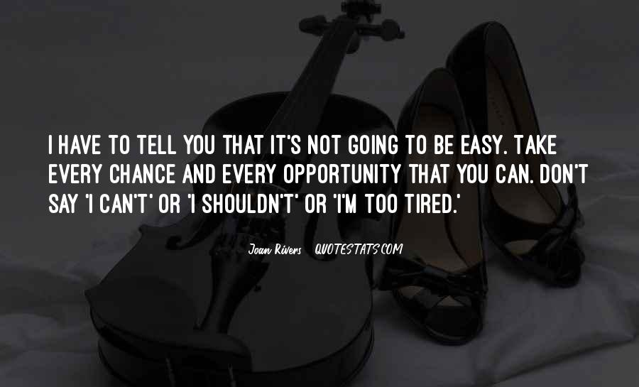 Take It Easy On Me Quotes #72907