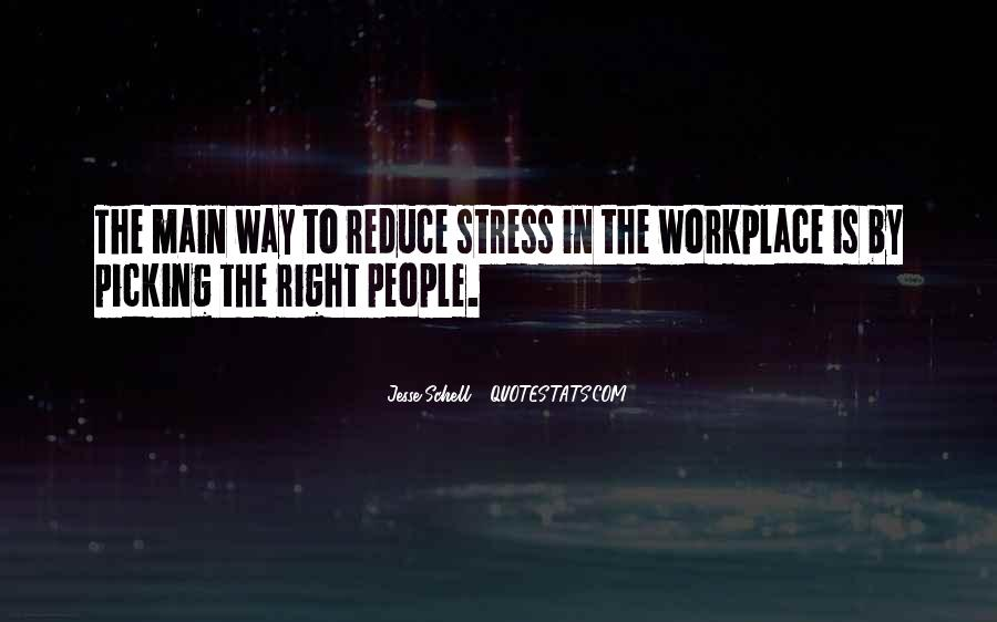 Quotes About Stress In The Workplace #1155708
