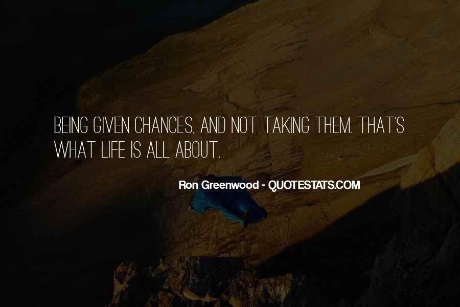 Take More Chances Quotes #108477