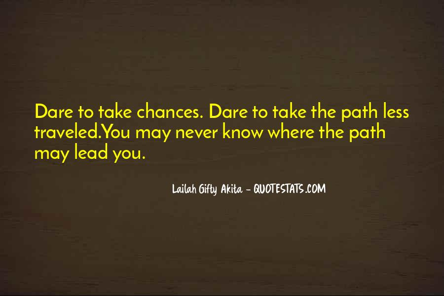 Take More Chances Quotes #13228