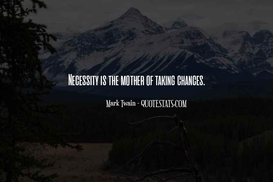 Take More Chances Quotes #30839