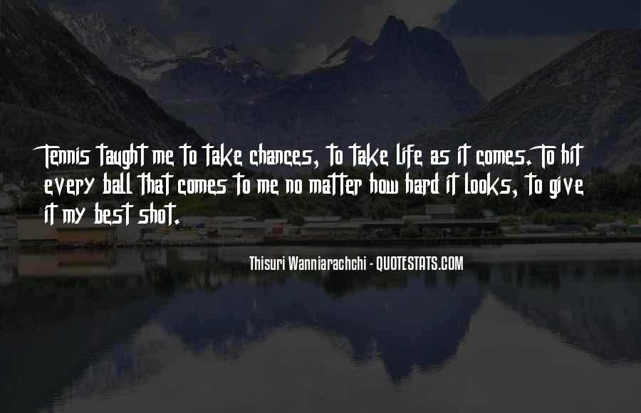 Take More Chances Quotes #35945