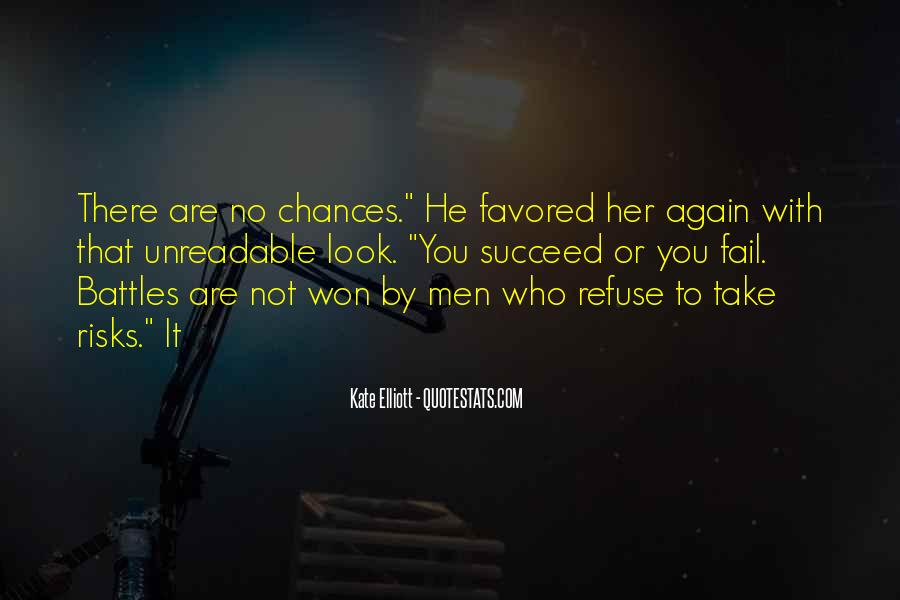 Take More Chances Quotes #49282