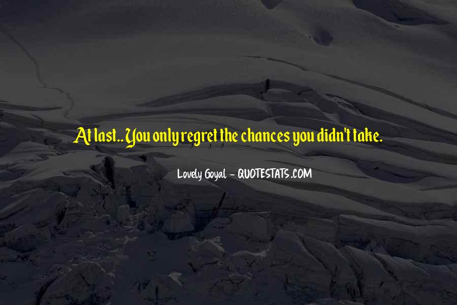 Take More Chances Quotes #57480