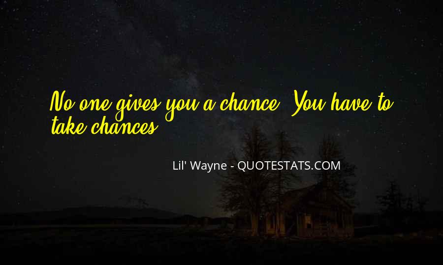 Take More Chances Quotes #60396