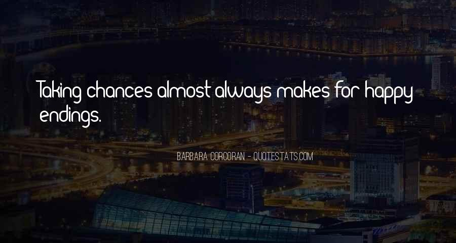 Take More Chances Quotes #73413