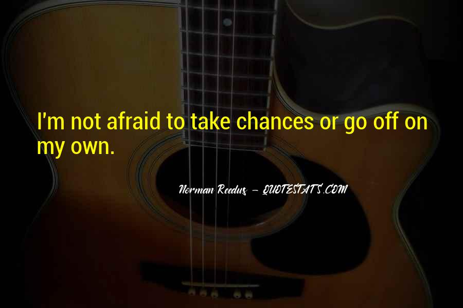Take More Chances Quotes #89190