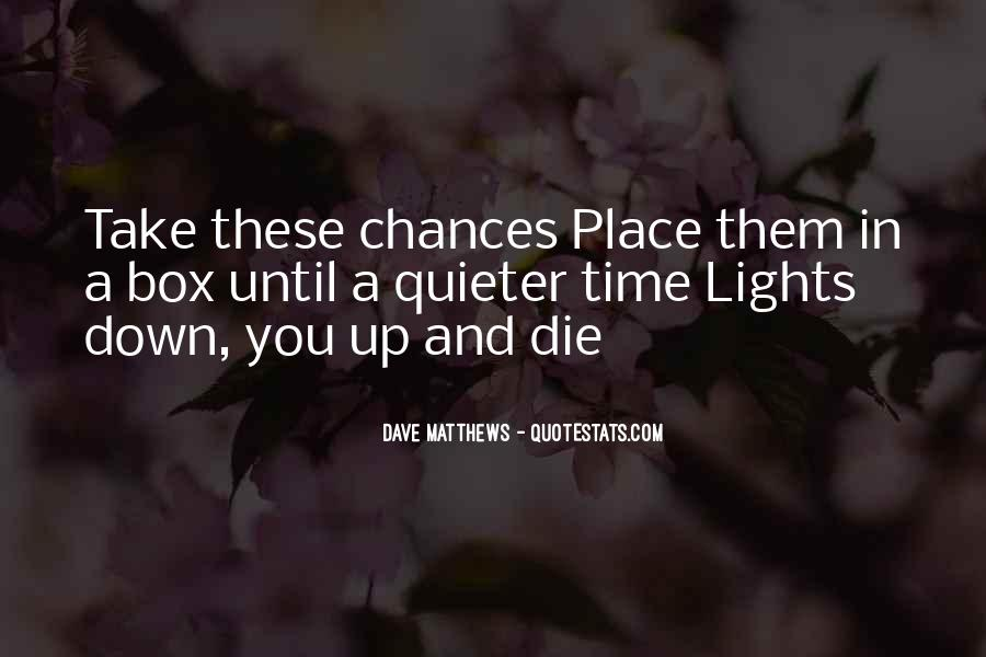 Take More Chances Quotes #89233