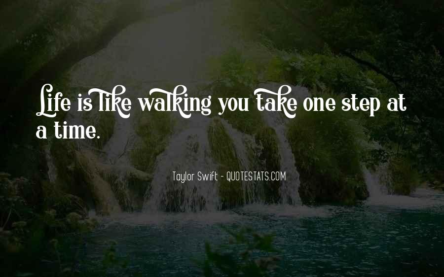 Take One Step At A Time Quotes #1003623