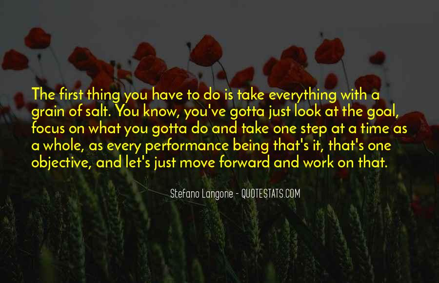 Take One Step At A Time Quotes #1254896