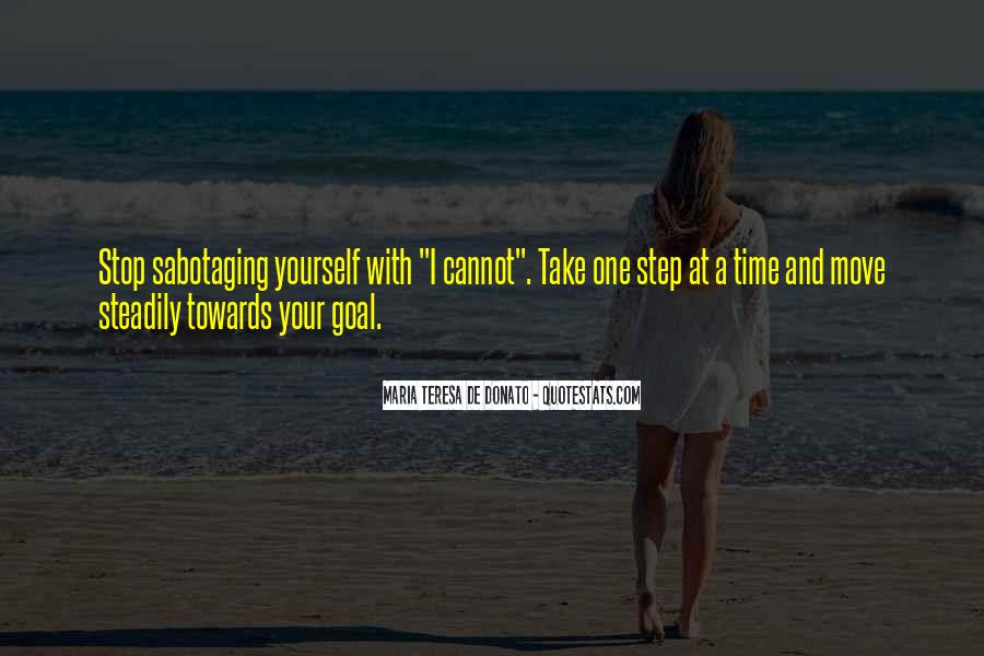 Take One Step At A Time Quotes #1326588