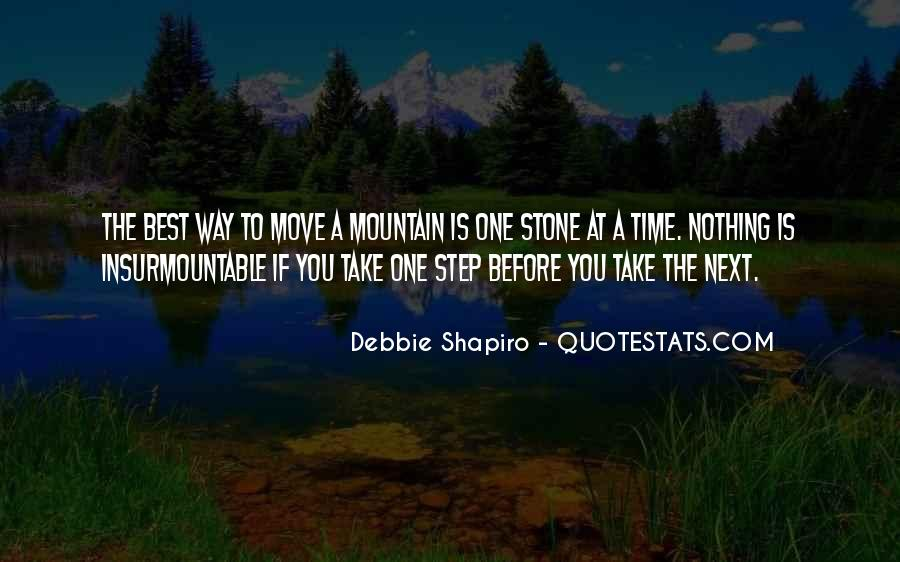 Take One Step At A Time Quotes #1449713