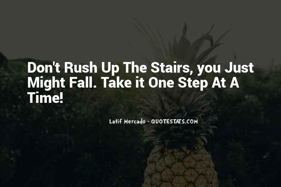 Take One Step At A Time Quotes #1594039