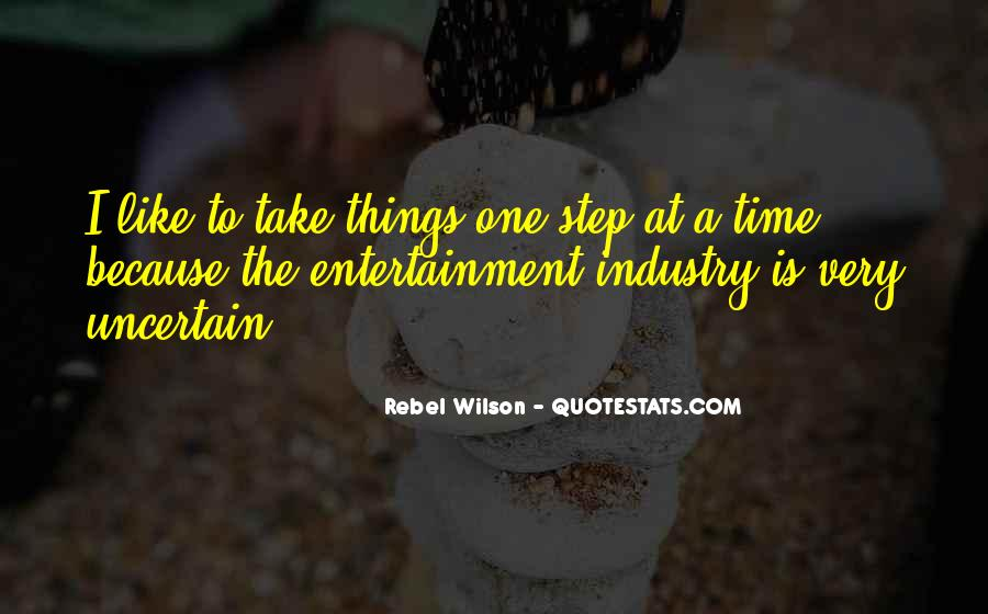 Take One Step At A Time Quotes #174150