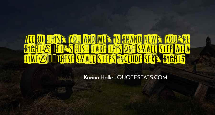 Take One Step At A Time Quotes #379056
