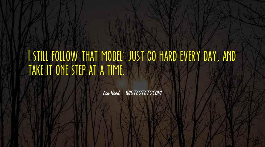 Take One Step At A Time Quotes #405162