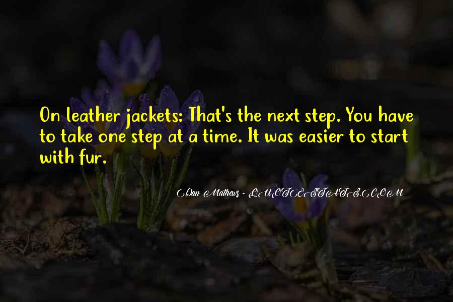Take One Step At A Time Quotes #51750