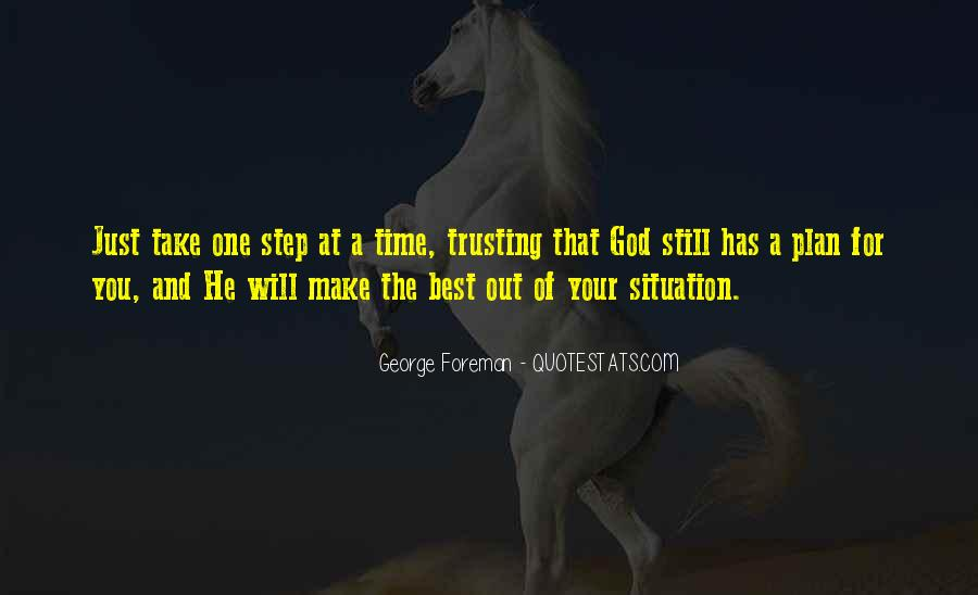 Take One Step At A Time Quotes #966060