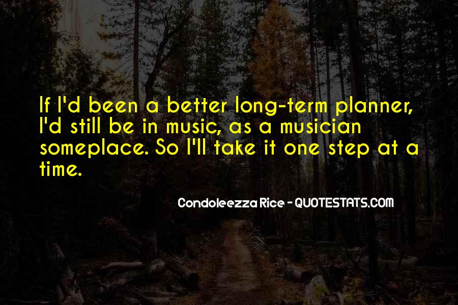 Take One Step At A Time Quotes #966068