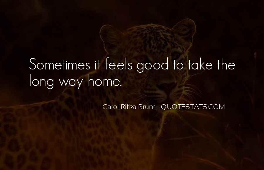 Take The Long Way Home Quotes #1667025