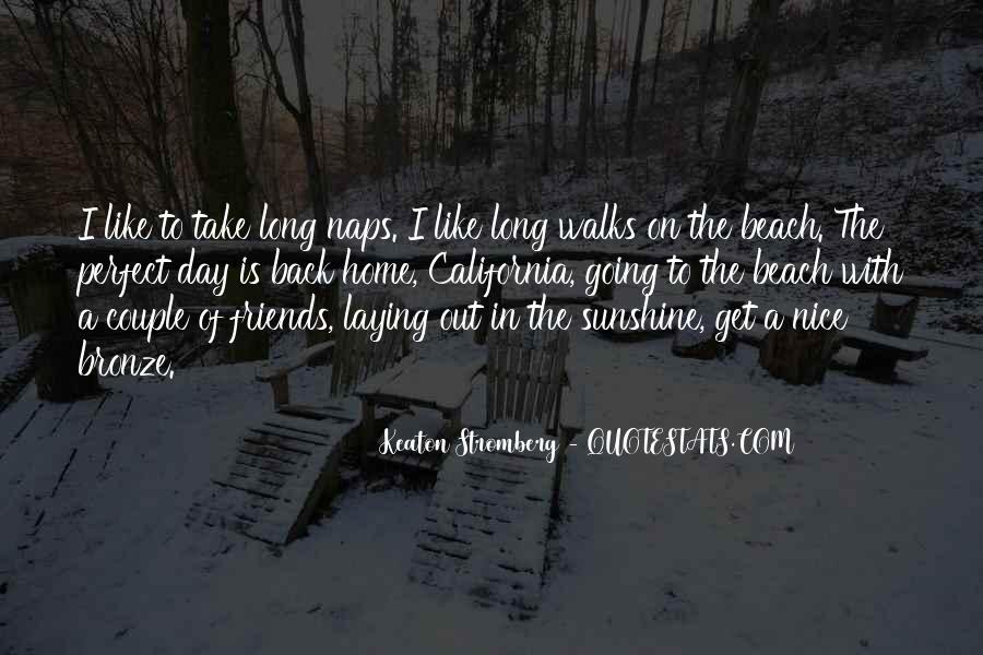 Take The Long Way Home Quotes #326095