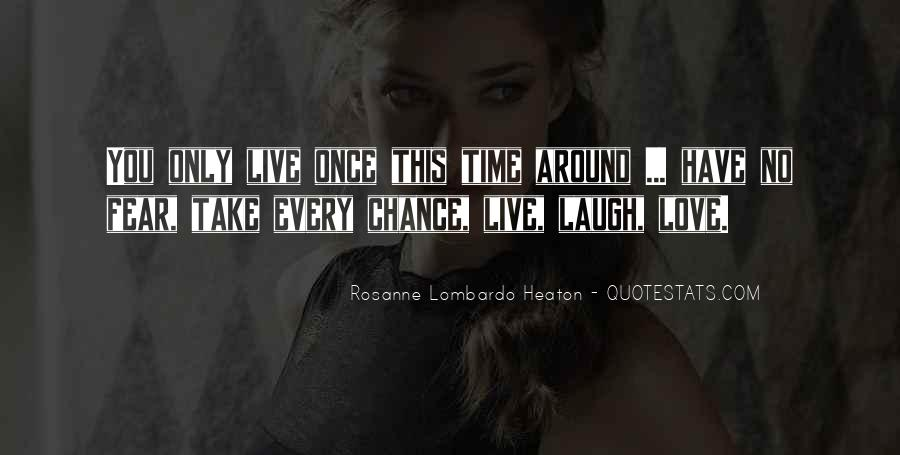 Take Time To Laugh Quotes #1703844