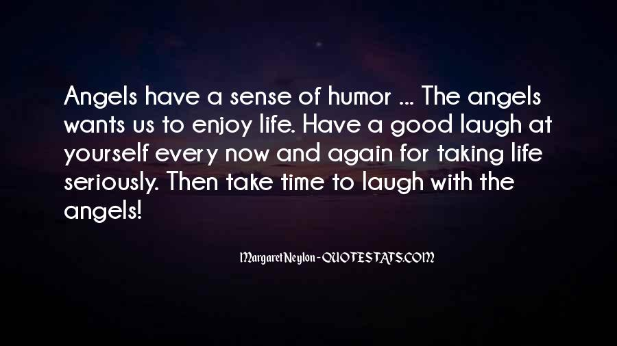 Take Time To Laugh Quotes #1818804