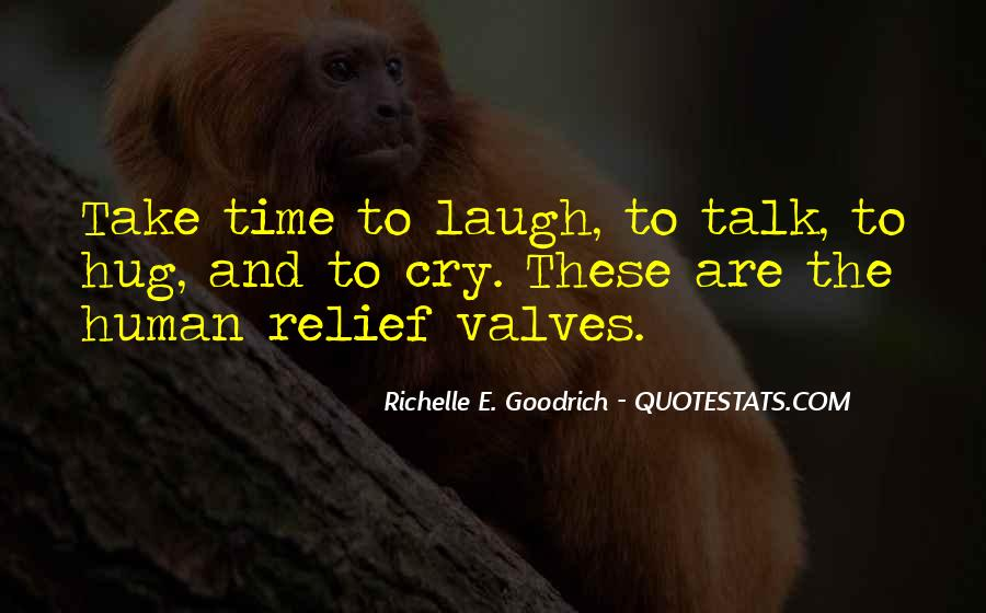 Take Time To Laugh Quotes #310747