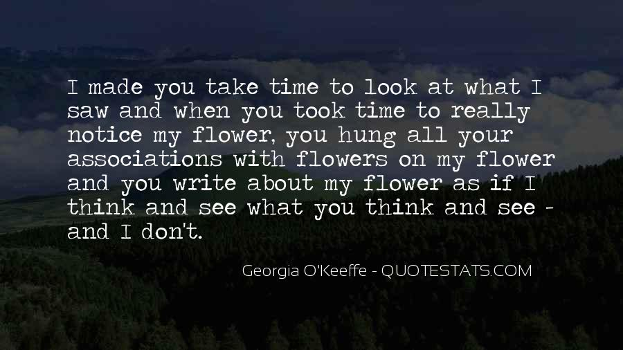Take Your Time To Think Quotes #1115603