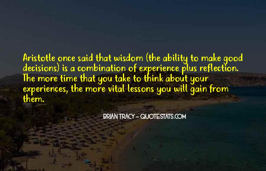 Take Your Time To Think Quotes #1644102
