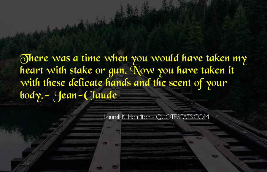 Taken Jean Claude Quotes #191410