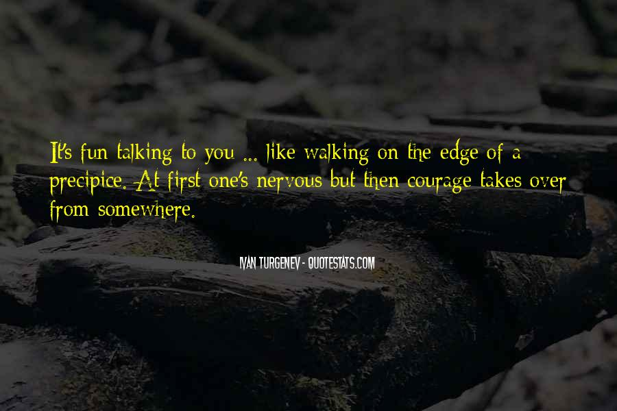 Takes Courage Quotes #107621
