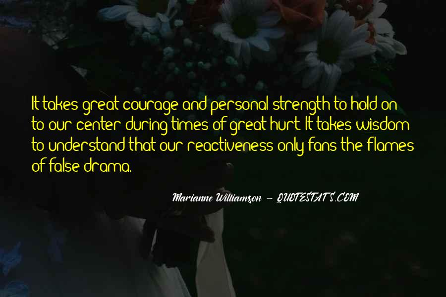 Takes Courage Quotes #114967