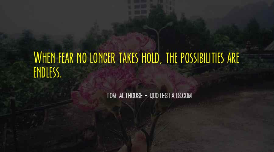 Takes Courage Quotes #204505