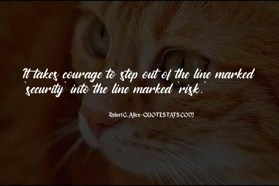Takes Courage Quotes #206698
