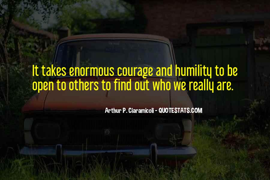 Takes Courage Quotes #208011