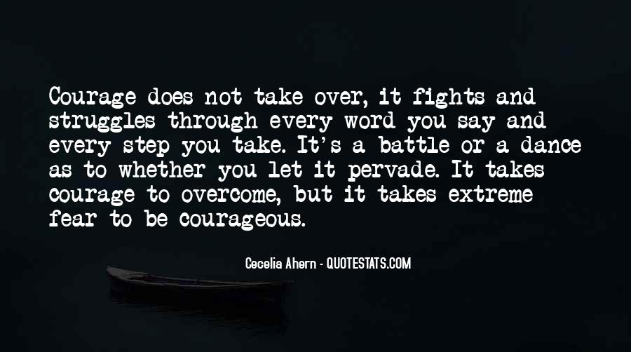 Takes Courage Quotes #209280