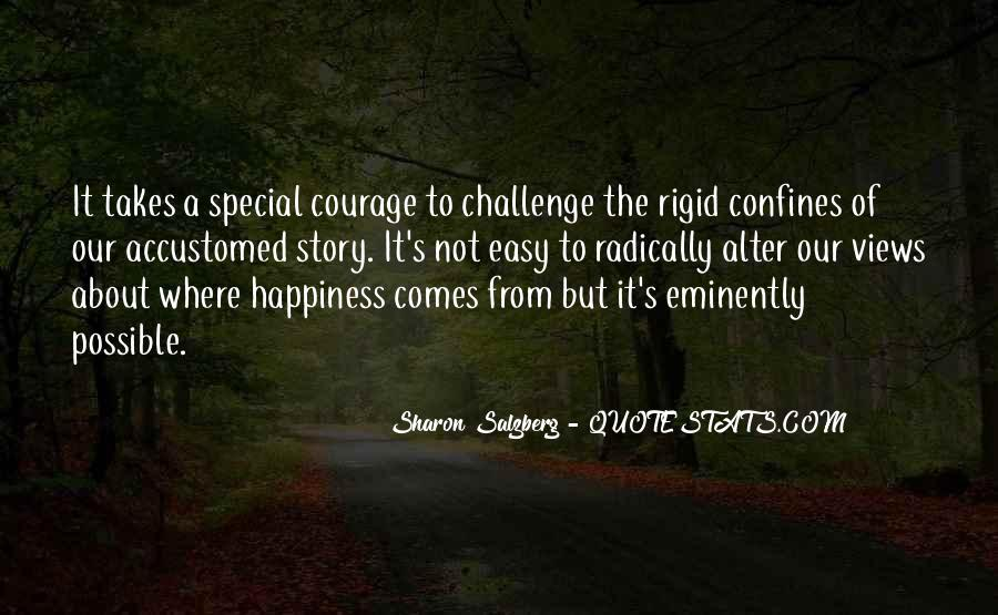 Takes Courage Quotes #219662
