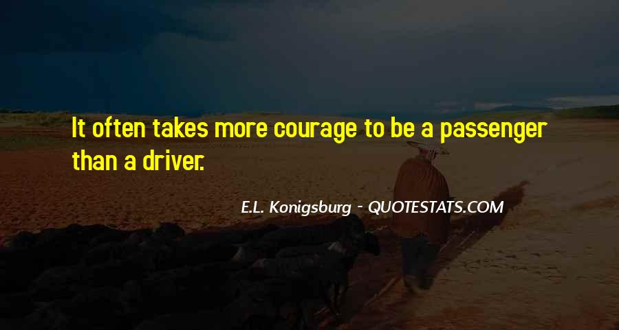 Takes Courage Quotes #231343