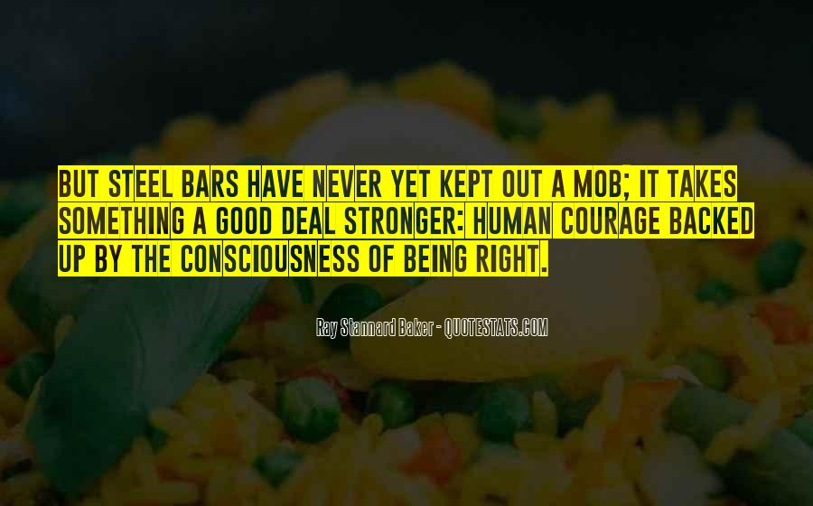 Takes Courage Quotes #251337