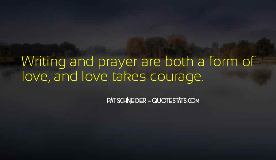 Takes Courage Quotes #307333