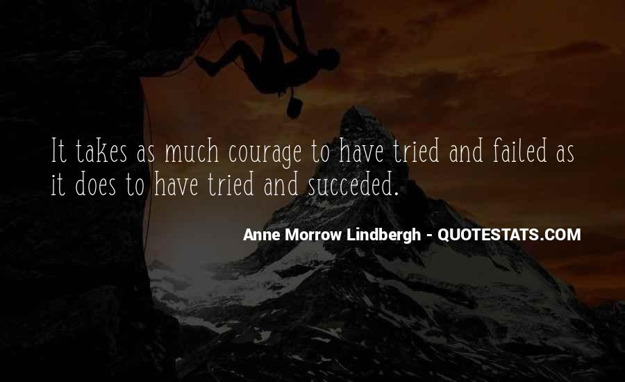 Takes Courage Quotes #312954