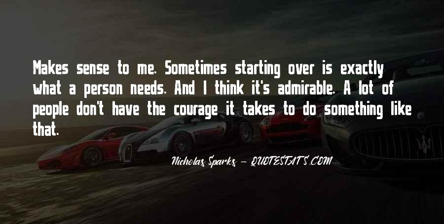 Takes Courage Quotes #388742
