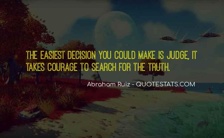 Takes Courage Quotes #389649