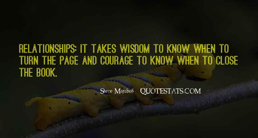 Takes Courage Quotes #397879