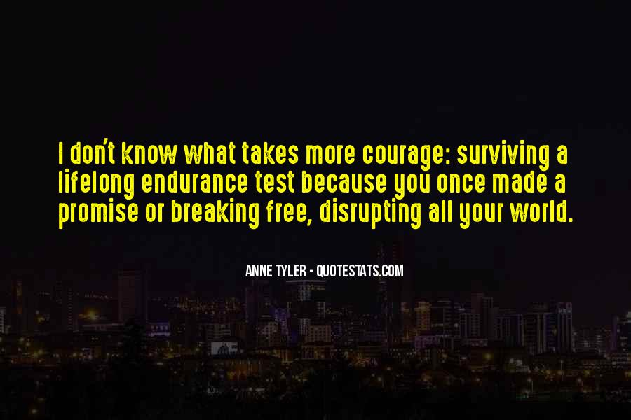 Takes Courage Quotes #6445