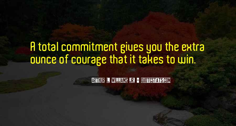 Takes Courage Quotes #81663